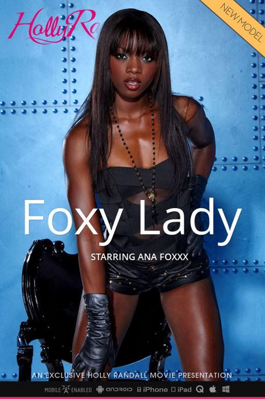 Ana Foxxx - `Foxy Lady` - by Holly Randall for HOLLYRANDALL