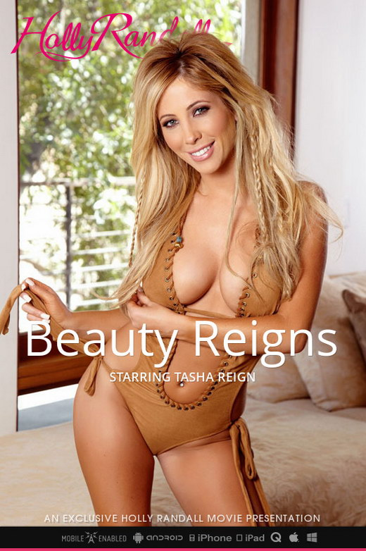 Tasha Reign - `Beauty Reigns` - by Holly Randall for HOLLYRANDALL