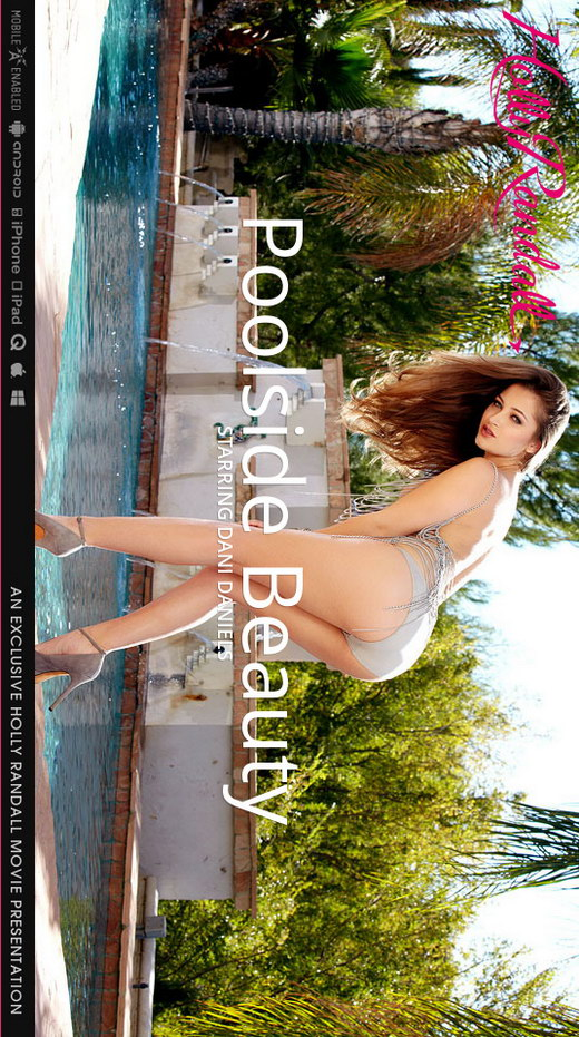 Dani Daniels - `Poolside Beauty` - by Holly Randall for HOLLYRANDALL