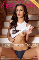 Candice Luca - Here Comes Trouble