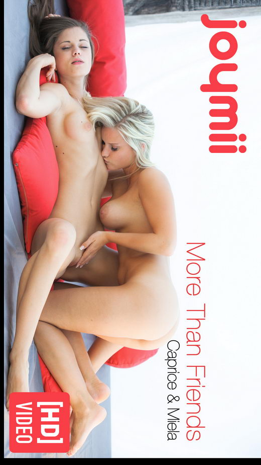 Caprice & Miela - `More Than Friends` - for JOYMII