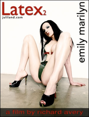 Emily Marilyn - `Latex2` - by Richard Avery for JULILAND