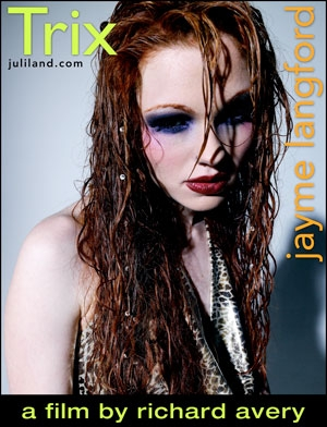 Jayme Langford - `Trix` - by Richard Avery for JULILAND