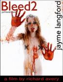 Jayme Langford - Bleed2