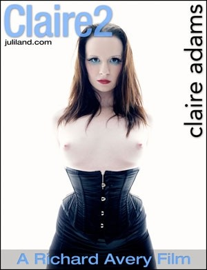 Claire Adams - `Claire2` - by Richard Avery for JULILAND
