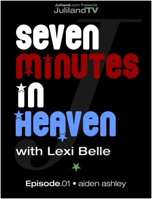 Lexi Belle & Aiden Ashley - `Seven Minutes In Heaven - Episode 1` - by Richard Avery for JULILAND