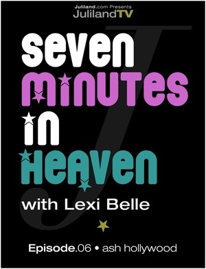 Lexi Belle & Ash Hollywood - `Seven Minutes In Heaven - Episode 6` - by Richard Avery for JULILAND