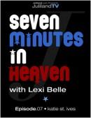 Seven Minutes In Heaven - Episode 7