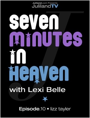 Lexi Belle & Lizz Tayler - `Seven Minutes In Heaven - Epidode 10` - by Richard Avery for JULILAND
