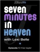 Seven Minutes In Heaven - Epidode 10