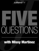 Missy Martinez - Five Questions with Missy Martinez