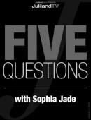 Sophia Jade - Five Questions with Sophia Jade