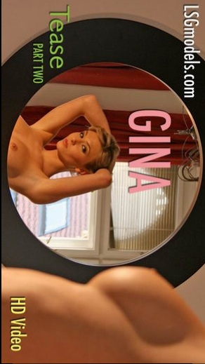 Gina - `Tease Part Two` - for LSGVIDEO