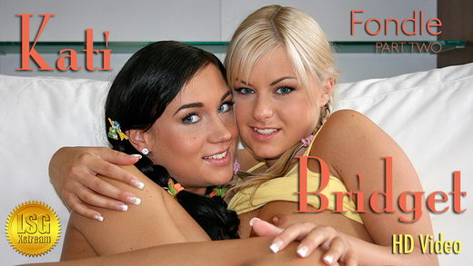 Kati & Bridget - `Fondle - Part II` - for LSGVIDEO