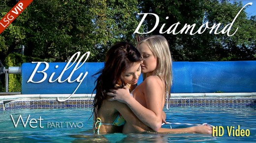 Billy & Diamond - `Wet - Part Two` - for LSGVIDEO