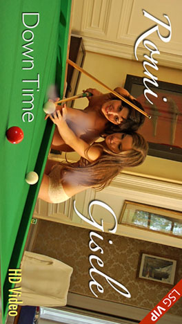 Gisele & Ronni - `Down Time` - for LSGVIDEO