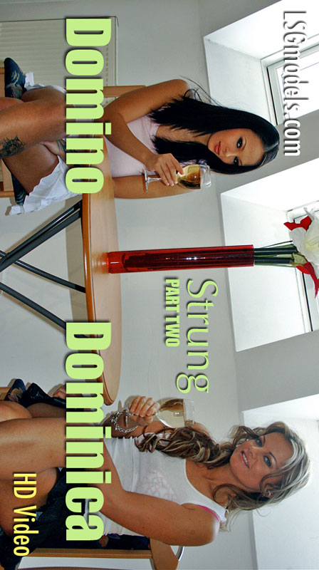 Domino & Dominica - `Strung - Part Two` - for LSGVIDEO