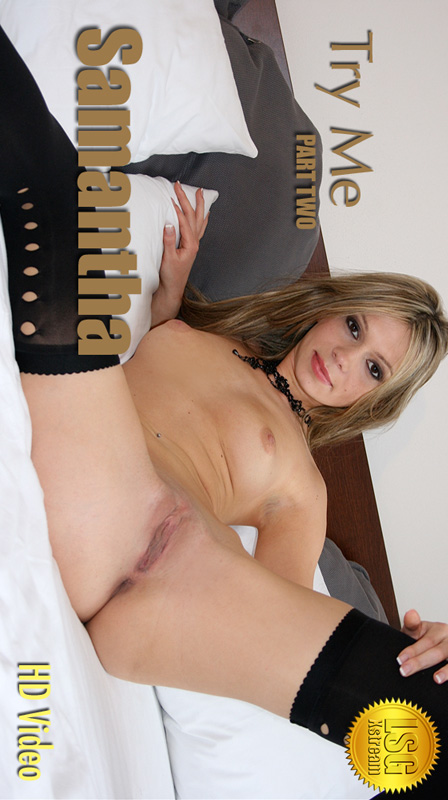 Samantha - `Try Me - Part Two` - for LSGVIDEO