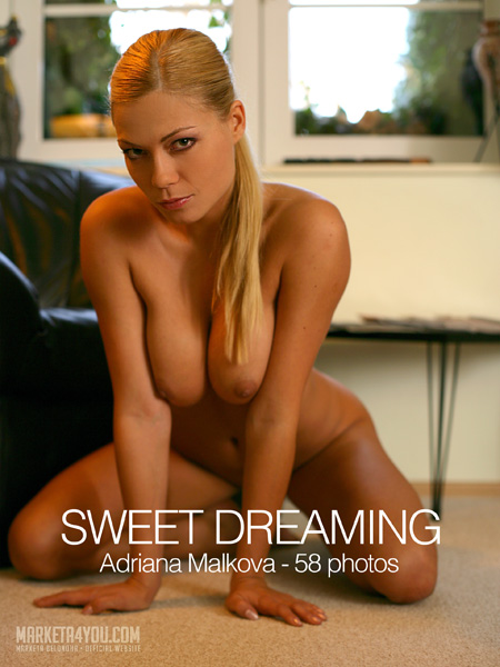 Adriana Malkova - `Sweet Dreaming` - for MARKETA4YOU