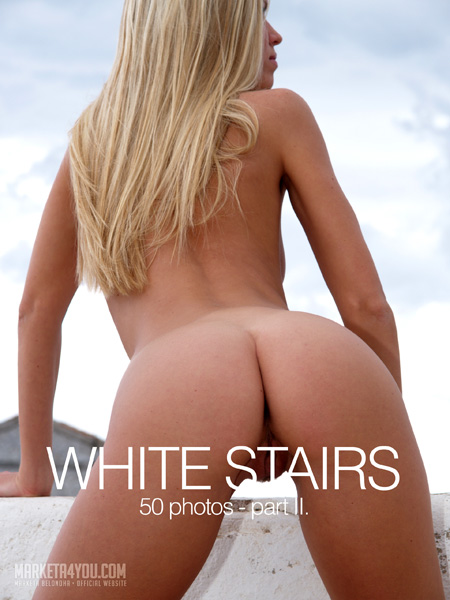 Marketa - `White Stairs Part II` - for MARKETA4YOU