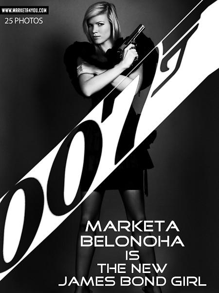 Marketa Belonoha - `James Bond Girl` - for MARKETA4YOU