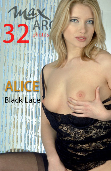 Alice - `Black Lace` - by Max Iannucci for MAXARCHIVES