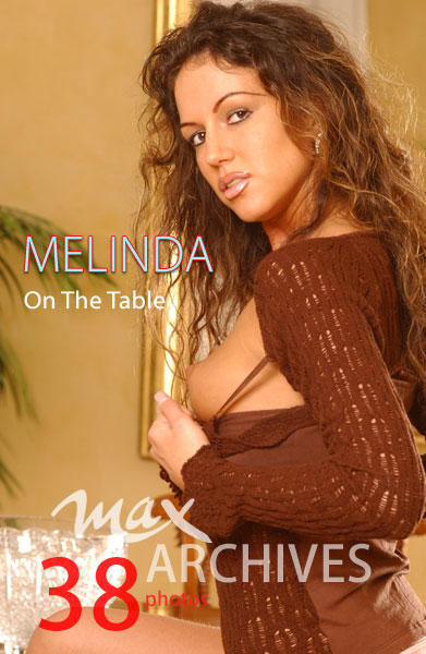 Melinda - `On The Table` - by Max Iannucci for MAXARCHIVES