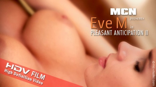 Eve M - `Pleasant Anticipation II` - for MC-NUDES VIDEO