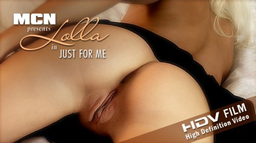 Lolla - `Just For Me` - for MC-NUDES VIDEO