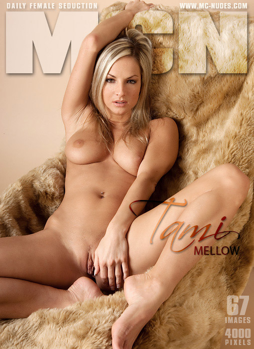 Tami - `Mellow` - for MC-NUDES
