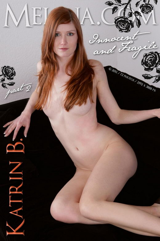 Katrin B - `Innocent and Fragile` - for MELINA