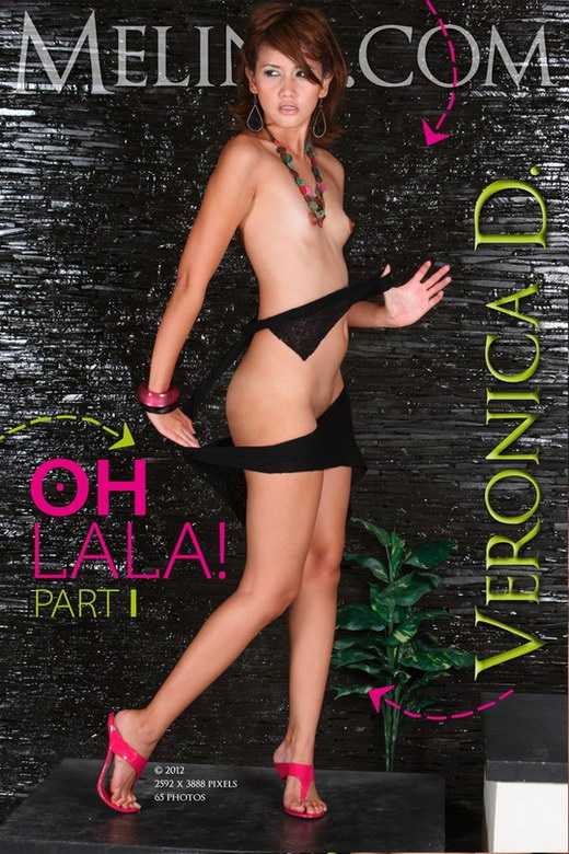 Veronica D - `Oh La La - Part I` - for MELINA
