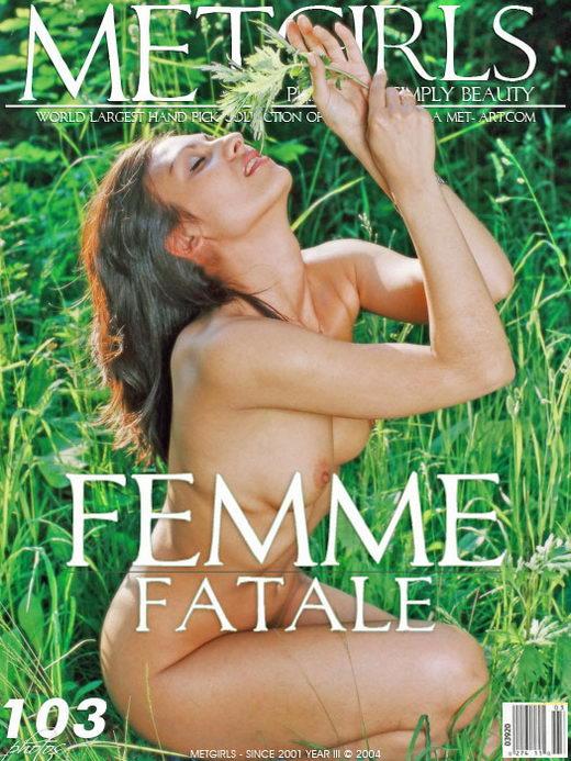 `Femme Fatale` - for METGIRLS
