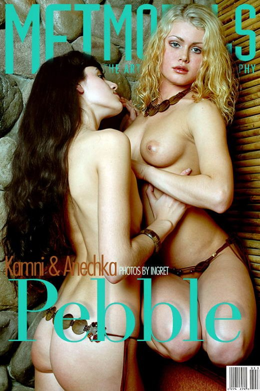 Kamni & Anechka - `Pebble` - by Ingret for METMODELS