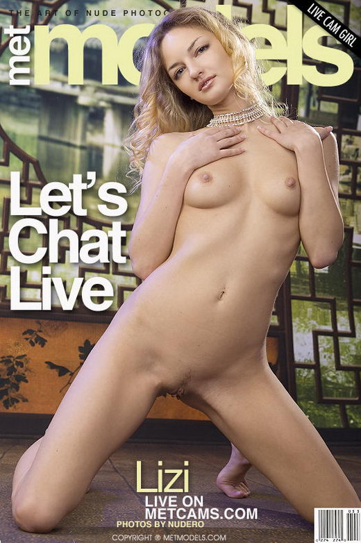 Lizi - `Let's Chat Live` - by Nudero for METMODELS
