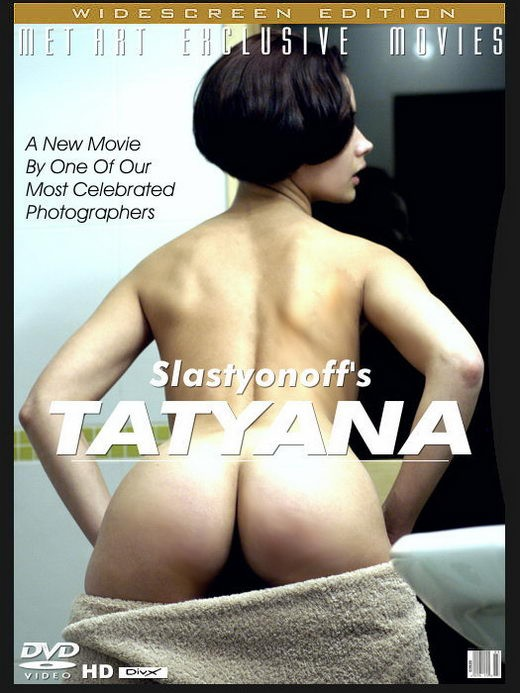 Tatyana - `Tatyana` - by Slastyonoff for METMOVIES