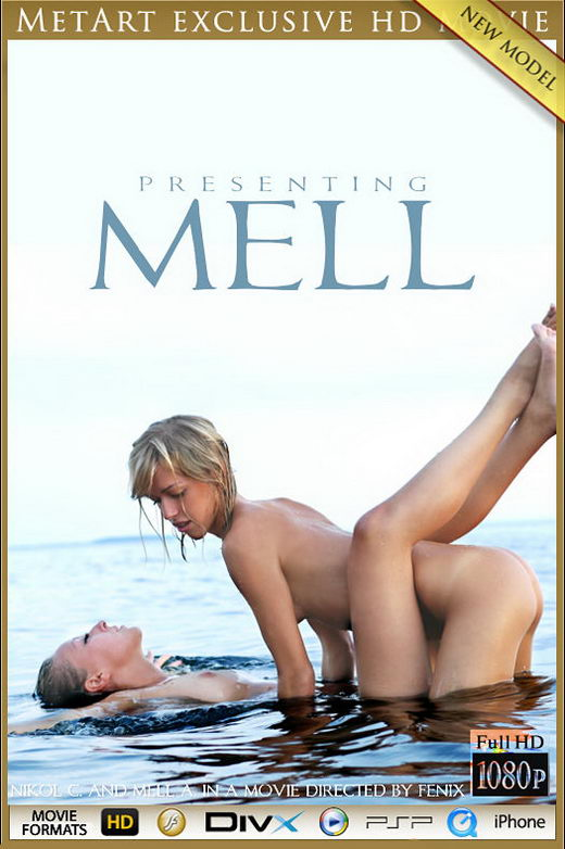 Mell A & Nikol C - `Presenting Mell` - by Fenix for METMOVIES