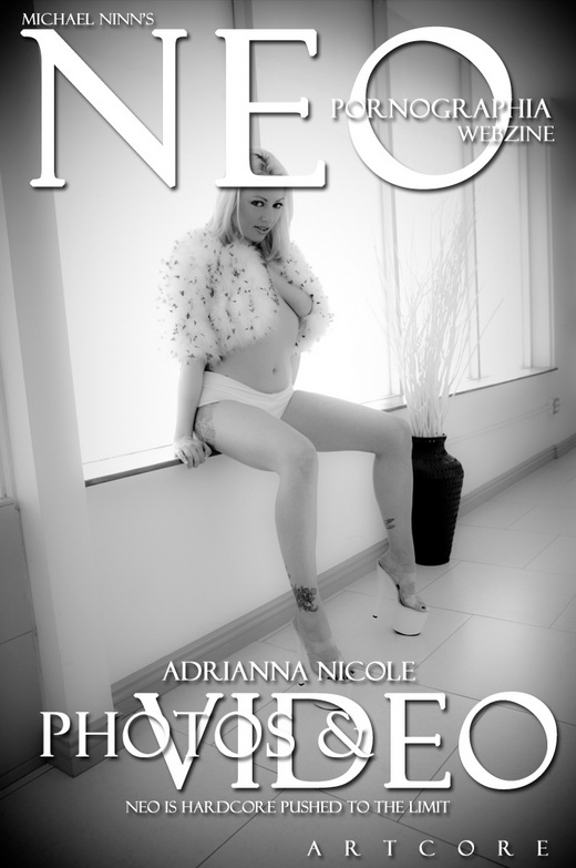 Adrianna Nicole & Annette Schwarz - `NeoPornographia #117` - by Michael Ninn for MICHAELNINN ARCHIVES