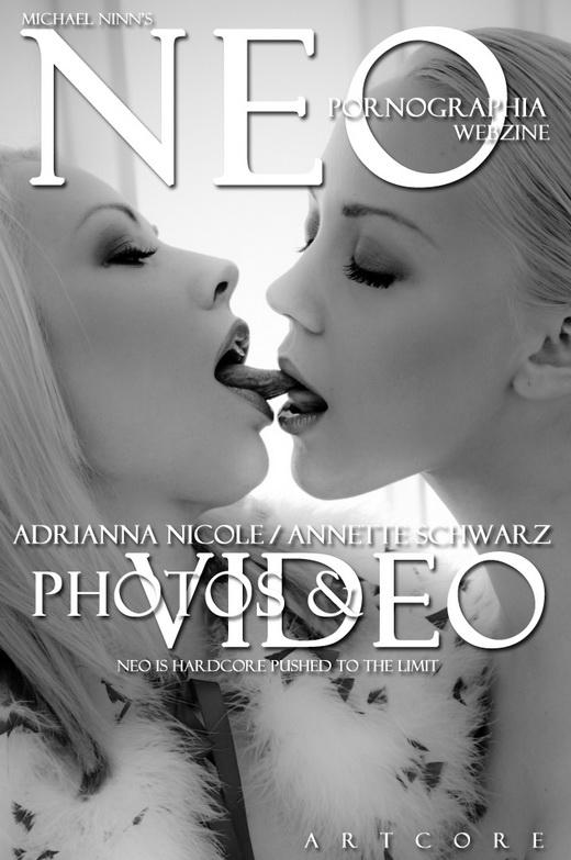 Adrianna Nicole & Annette Schwarz - `NeoPornographia #125` - by Michael Ninn for MICHAELNINN ARCHIVES