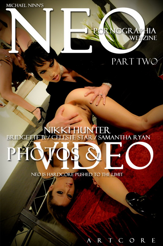 Nikki Hunter & Bridgette B & Celeste Star & Samantha Ryan - `NeoPornographia #157` - by Michael Ninn for MICHAELNINN ARCHIVES