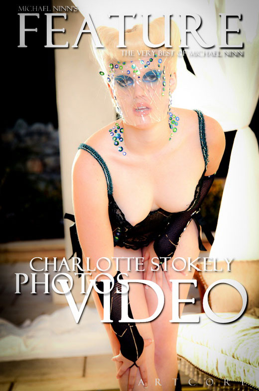 Charlotte Stokely - `Features #398` - by Michael Ninn for MICHAELNINN ARCHIVES