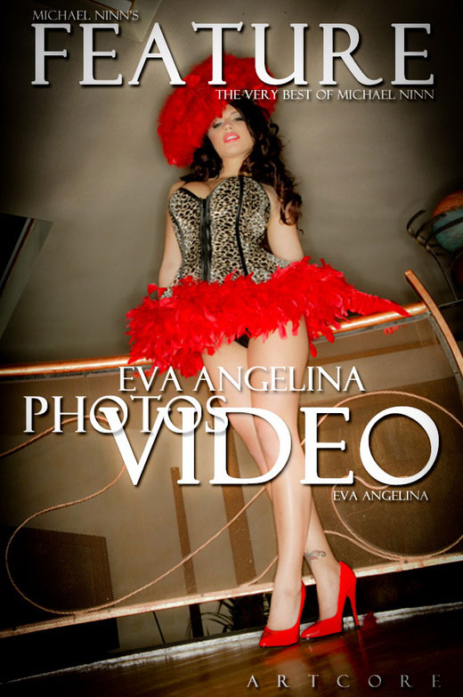 Eva Angelina - `Features #408` - by Michael Ninn for MICHAELNINN ARCHIVES