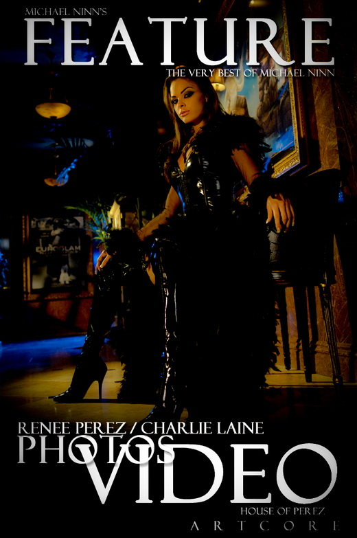 Charlie Laine & Renee Perez - `Features #463` - by Michael Ninn for MICHAELNINN ARCHIVES