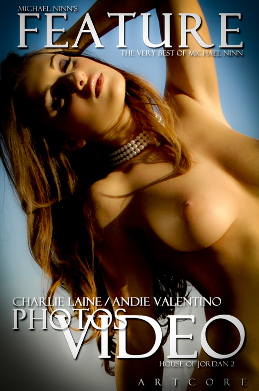 Andie Valentino & Charlie Laine - `Features #564` - by Michael Ninn for MICHAELNINN ARCHIVES
