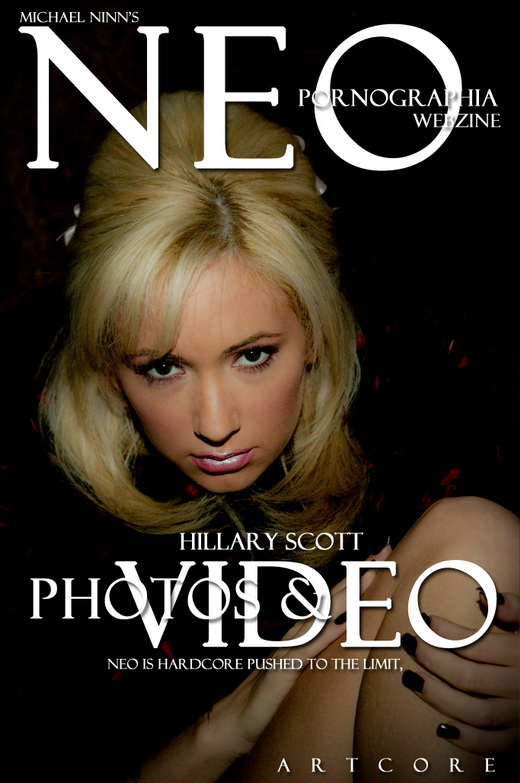 Hillary Scott - `NeoPornographia #68` - by Michael Ninn for MICHAELNINN ARCHIVES