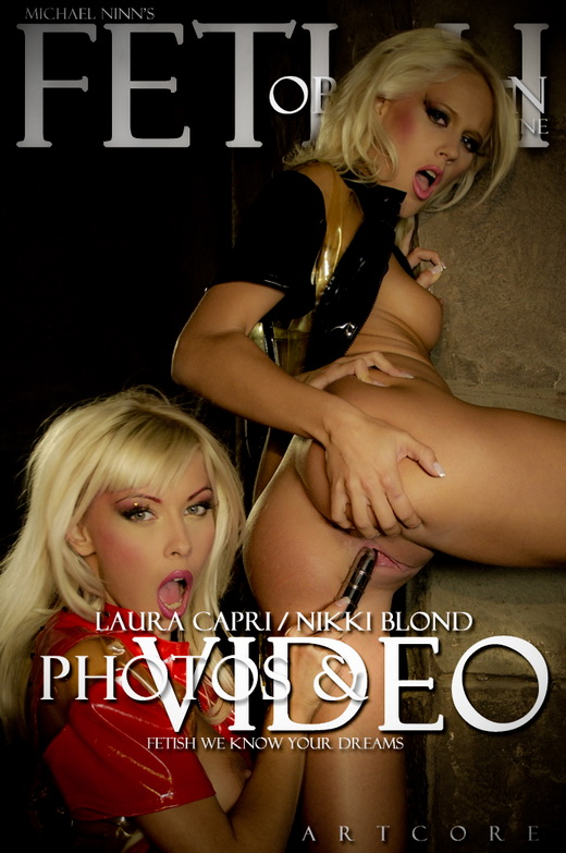 Laura Capri & Nikki Blond - `Fetish #758` - by Michael Ninn for MICHAELNINN ARCHIVES