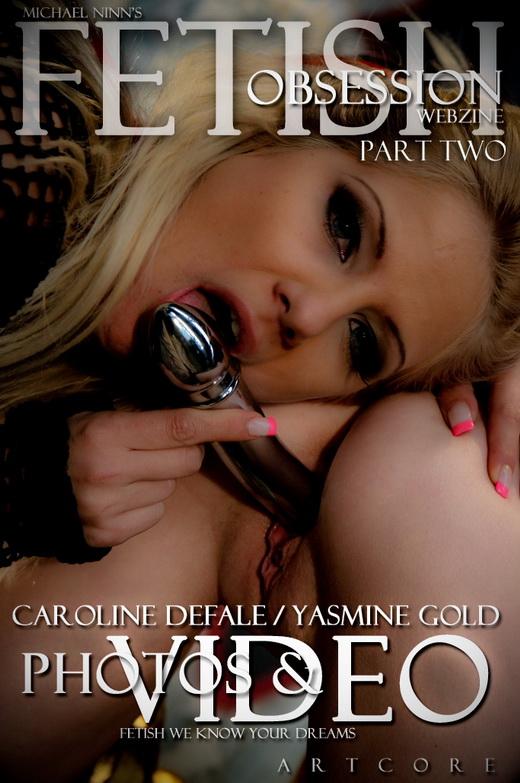 Caroline Defale & Yasmine Gold - `Fetish #802` - by Michael Ninn for MICHAELNINN ARCHIVES