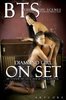Diamond Girl 1 - Behind The Scenes