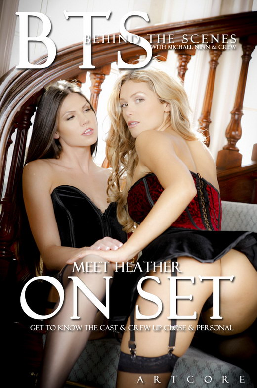 AJ Bailey & Carli Banks & Heather Vandeven & Justine Joli & Karlie Montana & Kelly Kline & Nevaeh & Selina Knight & Zoe Britton - `Meet Heather - Behind The Scenes` - by Michael Ninn for MICHAELNINN
