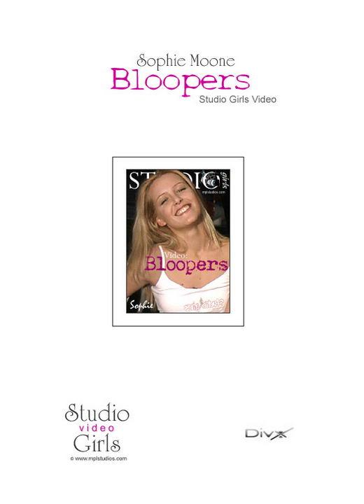 Sophie Moone - `Sophie Bloopers` - for MPLSTUDIOS